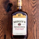 Medley's Private Stock 10-Year-Old Bourbon Review